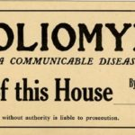 A Board of Health quarantine card warning that the premises are contaminated by poliomyelitis; Courtesy of National Library of Medicine, Creative Commons