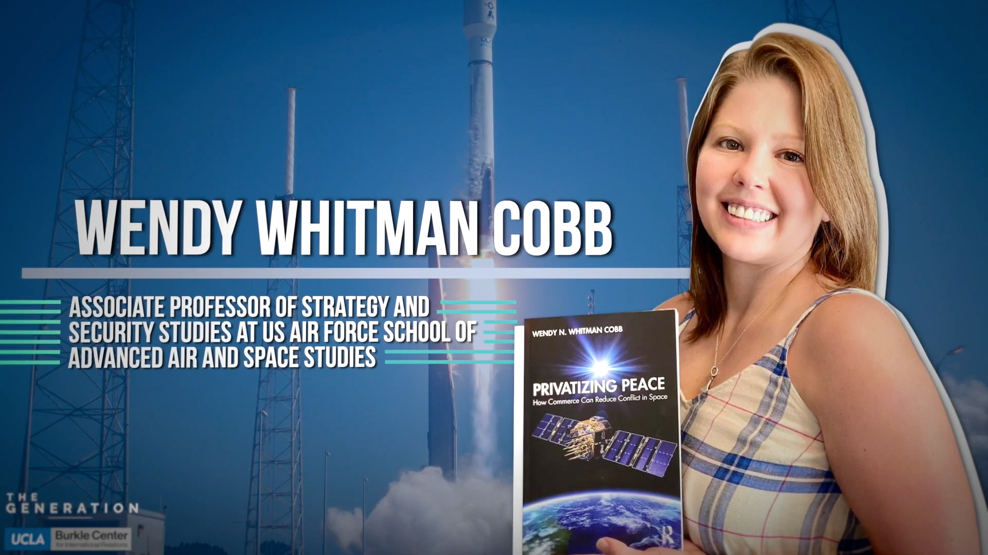 Interview with US Air Force School of Advanced Air & Space Studies Professor Dr. Wendy Whitman Cobb